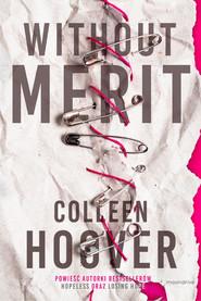 okładka Without Merit, Książka | Hoover Colleen