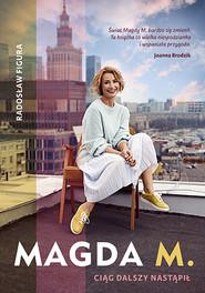 okładka Magda M. Ciąg dalszy nastąpił. Książka | papier | Figura Radosław