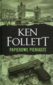okładka Papierowe pieniądze. Książka | papier | Follett Ken