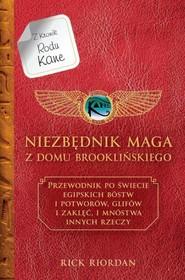 okładka Niezbędnik maga z Domu Brooklyńskiego Kroniki Rodu Kane, Książka   Riordan Rick