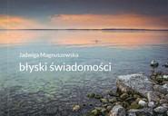 okładka Błyski świadomości, Książka   Magnuszewska Jadwiga