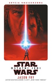 okładka Star Wars Ostatni Jedi. Książka | papier | Fry Jason