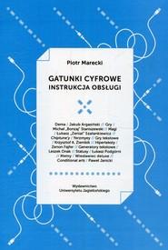 okładka Gatunki cyfrowe Instrukcja obsługi. Książka | papier | Marecki Piotr