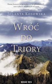 okładka Wróć do Triory. Książka | papier | Kosowska Jolanta