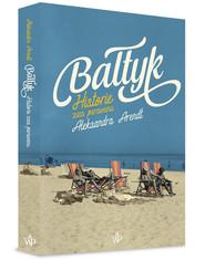 okładka Bałtyk. Książka | papier | Arendt Aleksandra