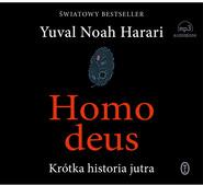 okładka Homo deus. Audiobook | papier | Yuval Noah  Harari