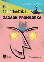 okładka Pan Samochodzik i zagadki Fromborka. Audiobook | Zbigniew Nienacki