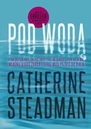 okładka Pod wodą, Książka | Steadman Catherine