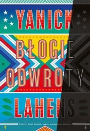 okładka Błogie odwroty, Książka | Yanick Lahens