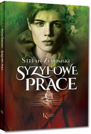 okładka Syzyfowe prace, Książka | Żeromski Stefan