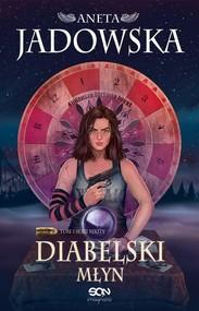 okładka Diabelski młyn Nikita Tom 3, Książka | Jadowska Aneta