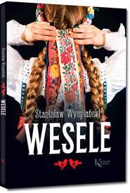 okładka Wesele, Książka   Wyspiański Stanisław