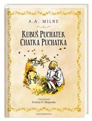 okładka Kubuś Puchatek Chatka Puchatka. Książka | papier | A.A. Milne, Irena Tuwim