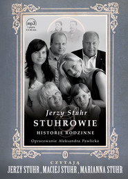 okładka Stuhrowie. Historie rodzinne, Audiobook | Jerzy Stuhr
