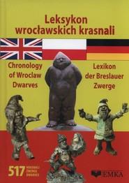 okładka Leksykon wrocławskich krasnali. Książka | papier | Malczewska Agnieszka