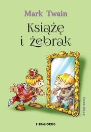 okładka Książę i żebrak, Książka | Twain Mark