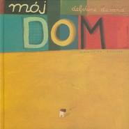 okładka Mój dom, Książka | Durand Delphine