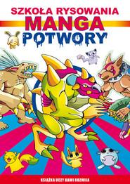 okładka Manga Potwory Szkoła rysowania, Książka | Mateusz  Jagielski