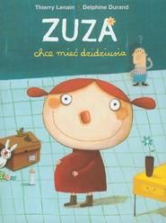 okładka Zuza chce mieć dzidziusia, Książka | Thierry Lenain, Delphine Durand