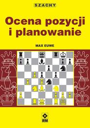okładka Szachy Ocena pozycji i planowanie, Książka | Euwe Max