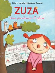 okładka Zuza chce pocałować Maksa, Książka |