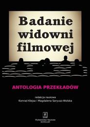 okładka Badanie widowni filmowej Antologia przekładów, Książka | Konrad Klejsa, Magdalena  Saryusz-Wolska