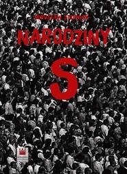 okładka Narodziny S, Książka | Stępniak Mirosław