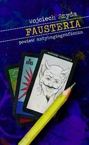 okładka Fausteria, Książka | Szyda Wojciech