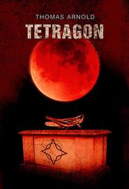 okładka Tetragon, Książka | Thomas Arnold
