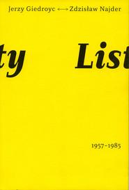 okładka Listy 1957-1985 Jerzy Giedroyć Zdzisław Najder, Książka | Jerzy Giedroyć, Zdzisław Najder