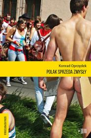 okładka Polak sprzeda zmysły, Książka | Oprzędek Konrad
