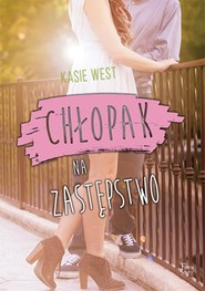 okładka Chłopak na zastępstwo, Książka | West Kasie