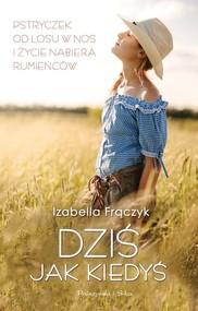 okładka Dziś jak kiedyś, Książka | Frączyk Izabella