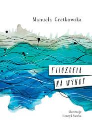 okładka Filozofia na wynos, Książka | Gretkowska Manuela
