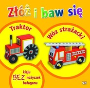 okładka Złóż i baw się: Traktor, wóz strażacki, Książka |