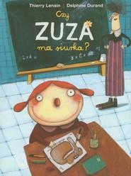 okładka Czy Zuza ma siurka?, Książka | Thierry Lenain, Delphine Durand