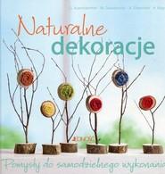 okładka Naturalne dekoracje Pomysły do samodzielnego wykonania, Książka | Gerlinde Auenhammer, Marion Dawidowski, Diepo