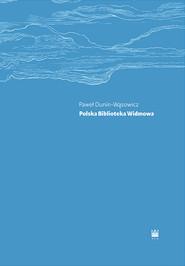 okładka Polska Biblioteka Widmowa, Książka | Dunin-Wąsowicz Paweł