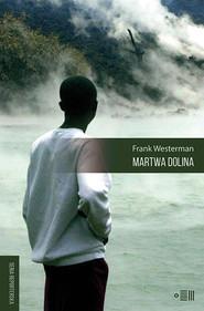 okładka Martwa Dolina, Książka | Westerman Frank