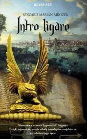 okładka Intro ligare. Książka | papier | Ryszard Marian  Mrozek