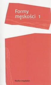 okładka Formy męskości 1, Książka |