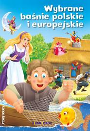 okładka Wybrane baśnie polskie i europejskie, Książka   Michałowska Tamara
