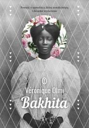 okładka Bakhita, Książka   Olmi Véronique