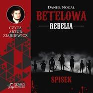 okładka Betelowa rebeilia: Spisek, Audiobook   Daniel Nogal