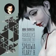okładka Paradoks marionetki: Sprawa Klary B., Audiobook   Anna Karnicka