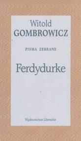 okładka Ferdydurke. Pisma zebrane Tom II, Książka   Gombrowicz Witold