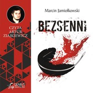okładka Bezsenni, Audiobook   Marcin Jamiołkowski