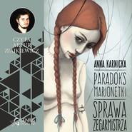 okładka Paradoks marionetki: Sprawa Zegarmistrza, Audiobook   Anna Karnicka