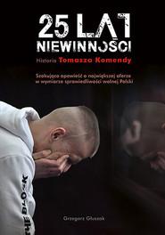okładka 25 lat niewinności. Książka   papier   Głuszak Grzegorz
