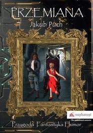 okładka Przemiana, Książka | Puch Jakub